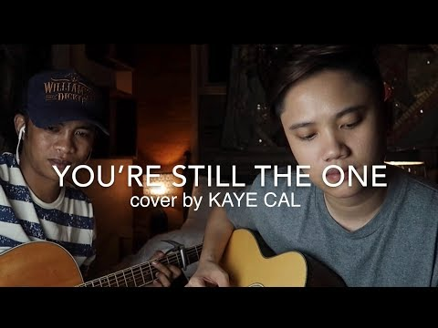 You're Still The One - Shania Twain (KAYE CAL Acoustic Cover)