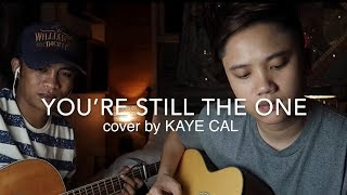 Gambar cover You're Still The One - Shania Twain (KAYE CAL Acoustic Cover)