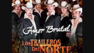 Te Parto El Alma-Los Traileros Del Norte