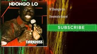 N'Dongo Lo - Doumala Baayi (Audio Officiel)