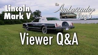 Lincoln Mark V Follow-Up Q&A | Ambassador Vlogs | AutoMoments