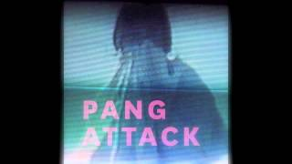 "Pang Attack - ""Sea of Fire"""
