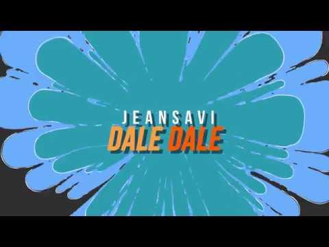 Jeansavi - DALE DALE Video Lyrics Official