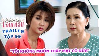 Muôn Kiểu Làm Dâu -Trailer Tập 99 | Phim Mẹ chồng nàng dâu -  Phim Việt Nam Mới Nhất 2020 - Phim HTV