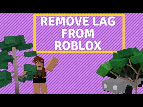 How To Remove Lag From Roblox Works Windows 10 8 7 2019 Youtube