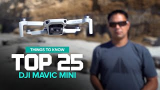 DJI Mavic Mini - Top 25 Things to know before you buy