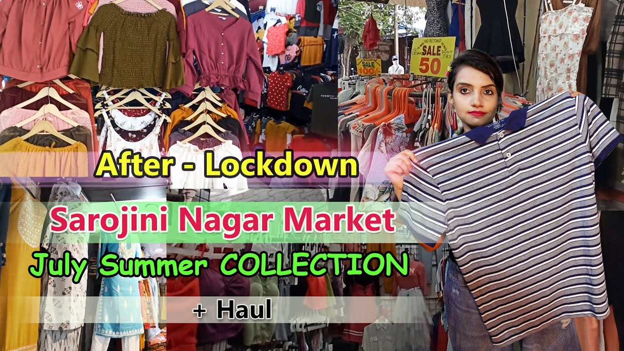 Sarojini Nagar Market Delhi || After Lockdown -July -Summer NEW collection 2020 || + Haul || Hindi