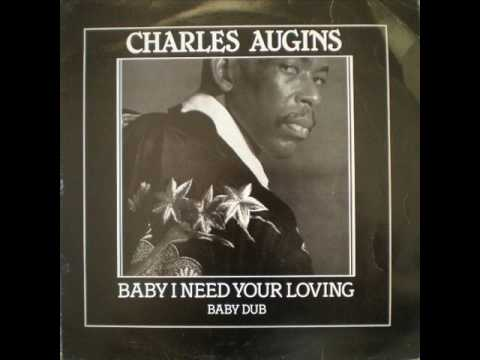 Charles Augins - Baby I Need Your Loving (Necesito Tu Amor)