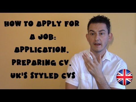 United Kingdom #17 - How to apply for a job: Application, Preparing CV, UK's styled CVs