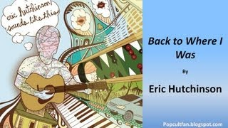 Watch Eric Hutchinson Back To Where I Was video