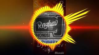 Aap Jo Is Tarah Se tadpayenge mix by DJ Raghav production khedla and bhondsi