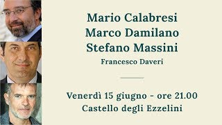 Mario Calabresi, Marco Damilano e S. Massini,
