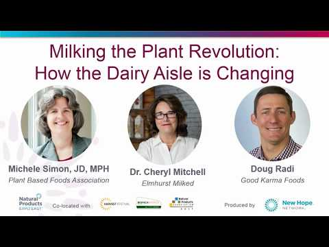 Milking the Plant Revolution - Natural Products Expo East 2017