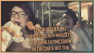 EPIC Burger King Spicy Chicken Mukbang Eating Show VLOG STYLE | IN THE CAR