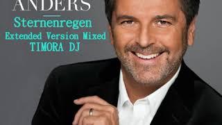 Thomas Anders - Sternenregen (Extended Version Mixed TIMORA DJ)
