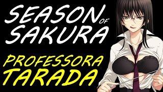 Season of Sakura #15 -   Professora Tarada Tão Errada... (+16)