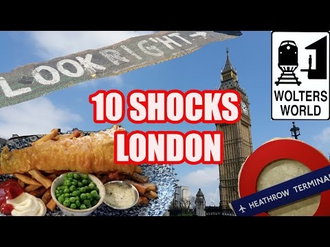 Visit London - 10 Things That Will SHOCK You About London, England