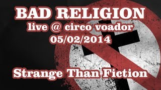 Bad Religion - Stranger Than Fiction - Live @ Circo Voador 2014