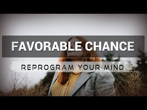 Favorable Chance affirmations mp3 music audio - Law of attraction - Hypnosis - Subliminal