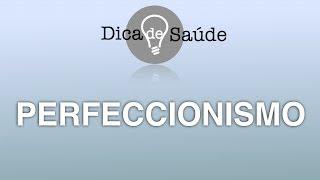 "Perfeccionismo - ""Sim, mas..."""