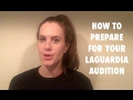 Acting Coach Tips How To Prepare For Your LaGuardia Audition