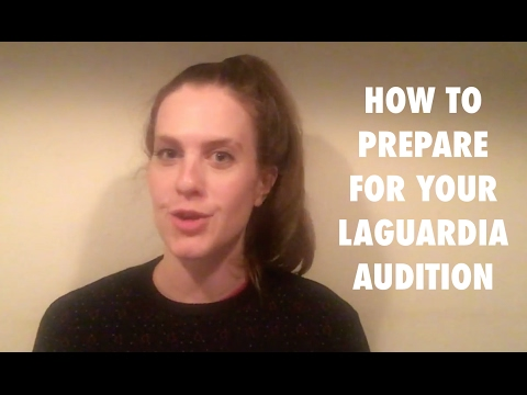 Acting Coach Tips: How To Prepare For Your LaGuardia Audition
