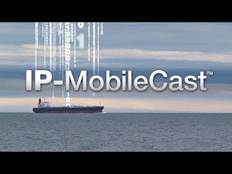 IP-MobileCast Operations and Entertainment - Commercial Maritime