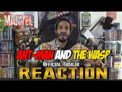 Ant-Man and the Wasp Official Trailer Reaction