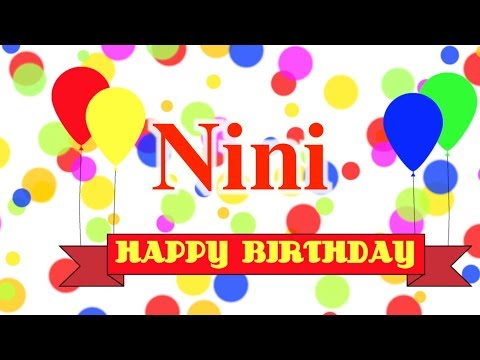 Happy Birthday Nini Song