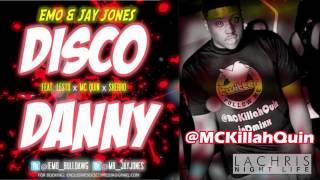 vuclip Disco Danny - Emo & Jay Jones (ft. MC Quin, Lesto, & Sherro)