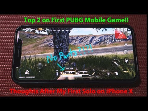PUBG Mobile on iPhone X  - Top 2 on First Game!!! - Thoughts Afterwards