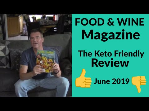 "food-&-wine-magazine---june-2019---the-""keto-friendly""-review---looking-for-low-carb"