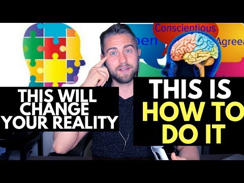 How to TRANSFORM Your Personality to Change Your Reality (Complete Guide)