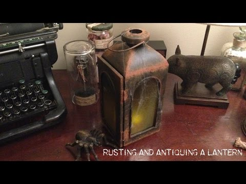 www.monstertutorials.com - How to antique and rust a lantern (or anything)