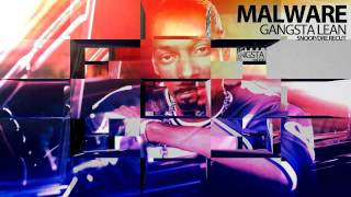 Malware - Gangsta Lean (Snoop Dogg Dr Dre Recut)