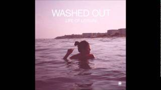 Watch Washed Out Get Up video