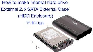 How to make Internal hard drive External 2.5 SATA External Case (HDD Enclosure) in telugu
