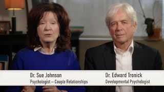 Love Sense: from Infant to Adult (Sue Johnson and Ed Tronick)