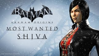 Batman: Arkham Origins –  Most Wanted – Shiva