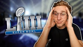 My Reaction To Super Bowl 53...
