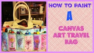 Welcome to How to Paint a Canvas Travel Art Bag.