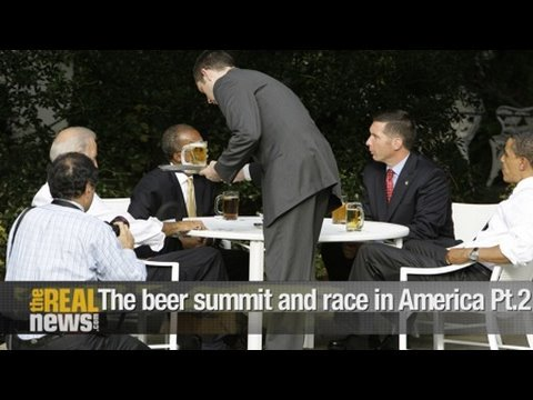 The beer summit and race in America Pt2