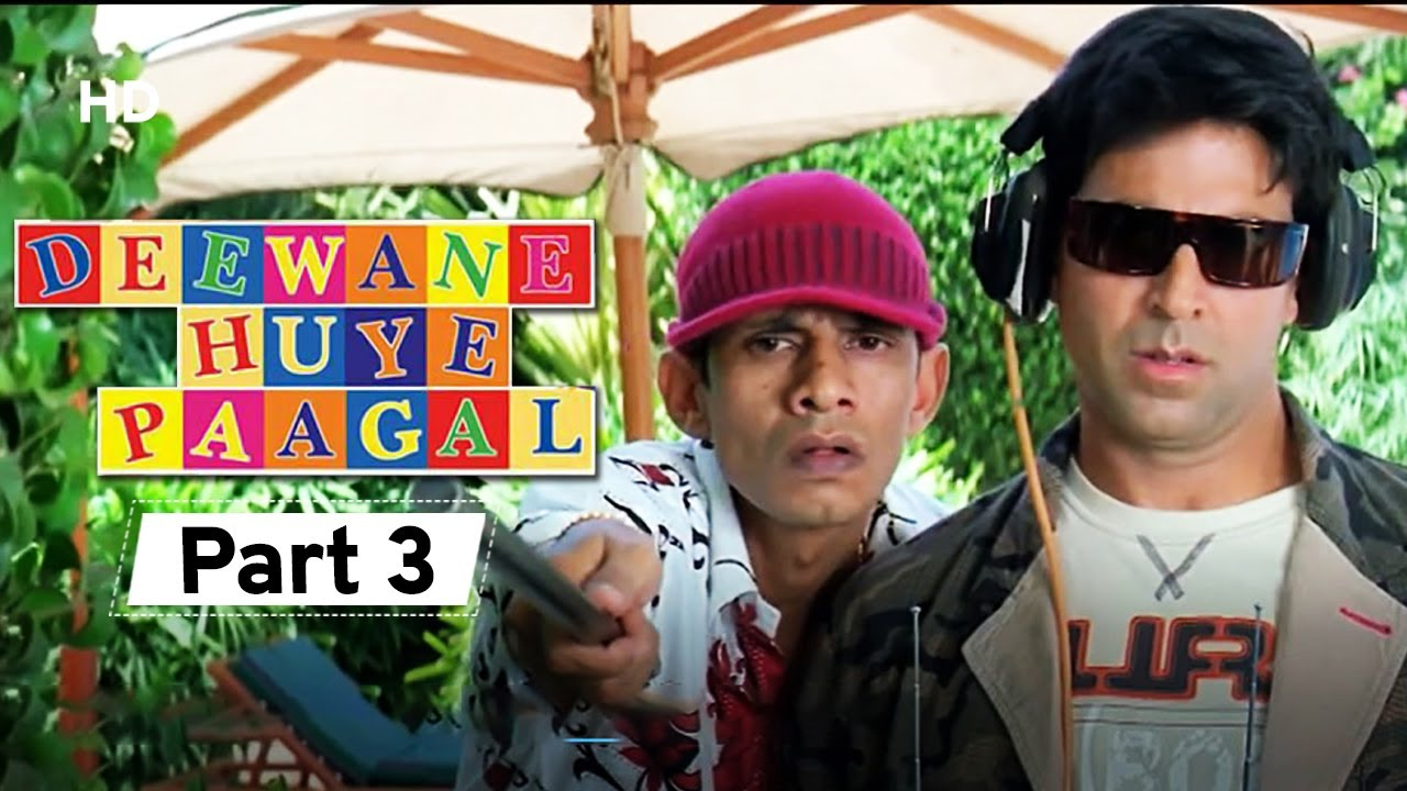 Deewane Huye Paagal - Superhit Comedy Movie Part 3-  Akshay Kumar - Johnny Lever - Shahid Kapoor