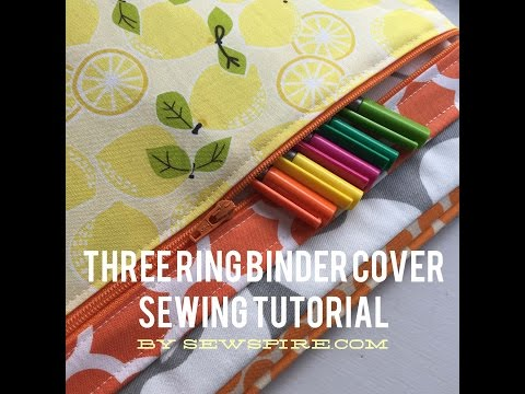 How to Sew A Three Ring Binder Cover with Zipper Pocket by Sewspire