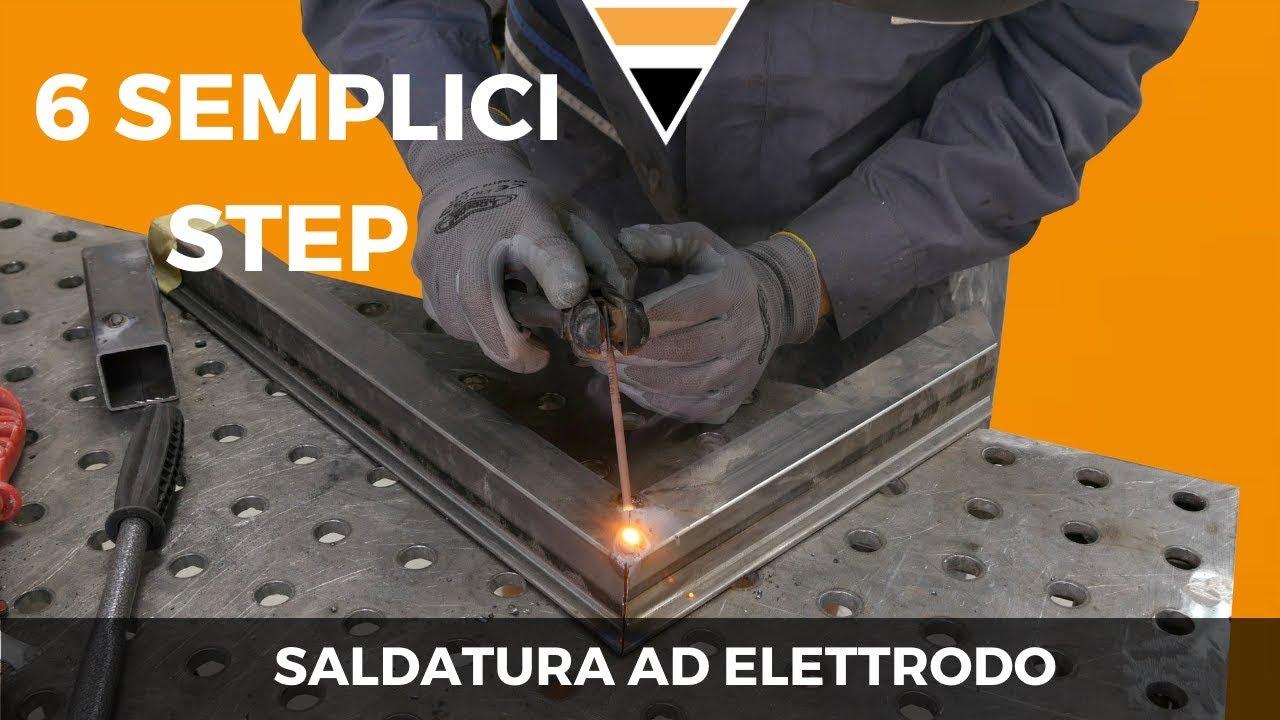 Download La saldatura ad elettrodo rivestito [6 SEMPLICI STEP PER CAPIRE E COMPRENDERE QUESTA TECNICA ]
