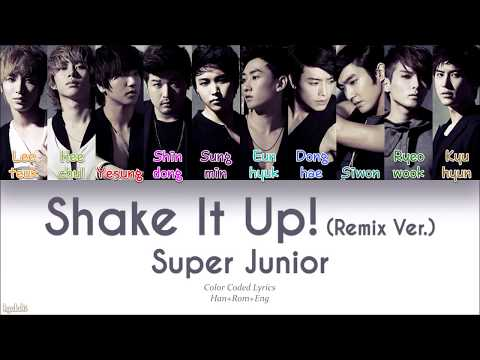 Super Junior (슈퍼주니어) – Shake It Up! (Remix Ver.) (Color Coded Lyrics) [Han/Rom/Eng]