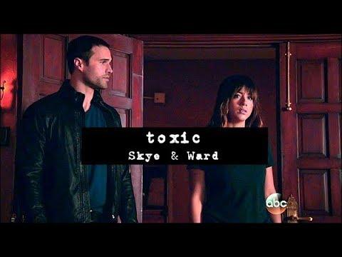 ► TOXIC | Skye & Ward