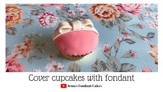 Gambar cover How to cover cupcake with fondant (2 mins) | Irma's Fondant Cakes