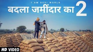 Badla Jamidar Ka 2 - Lokesh Gurjar | Gurmeet Bhadana | Desi King | Baba Bhairupia | Totaram Sondhiya