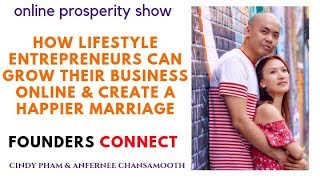 How lifestyle entrepreneurs can grow their business online & create a happier marriage